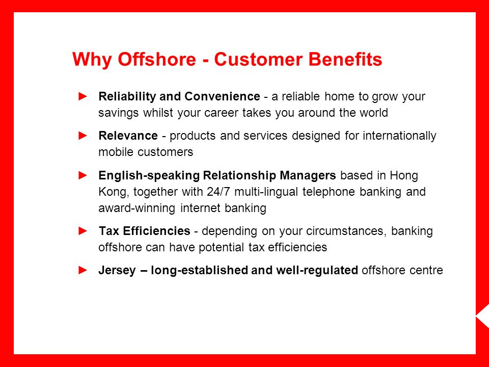 Why Offshore - Customer Benefits