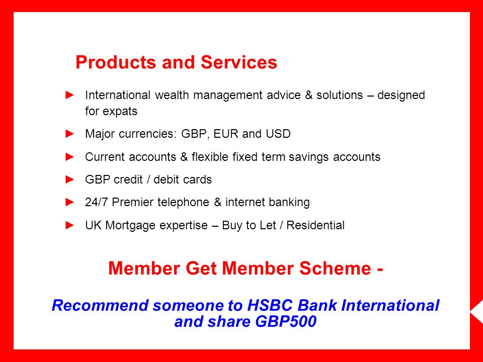 Products and Services International wealth management advice & solutions – designed for expats. Major currencies: GBP, EUR and USD.