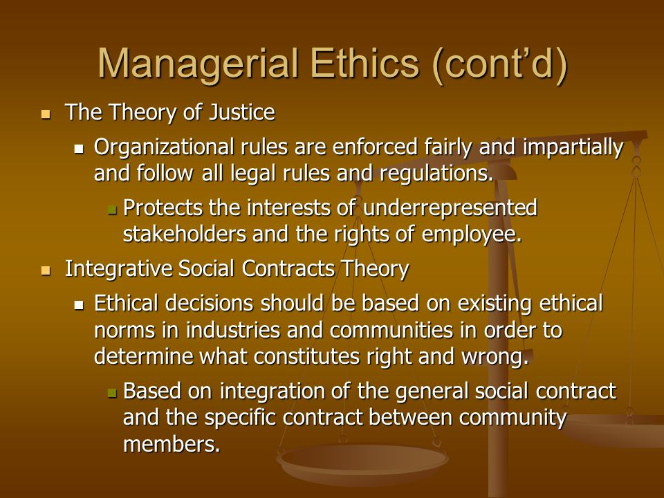 Managerial Ethics (cont'd)