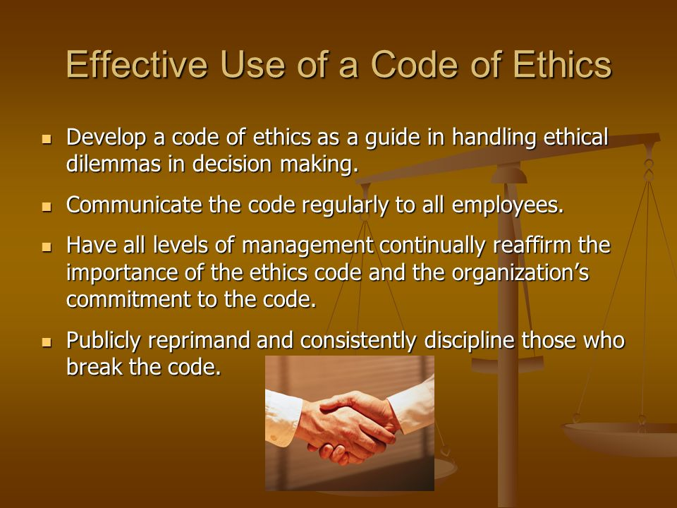 Effective Use of a Code of Ethics