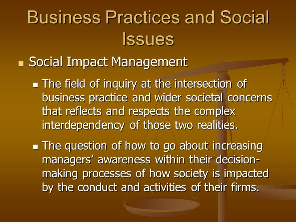 Business Practices and Social Issues