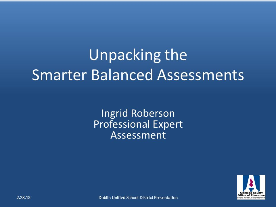 Unpacking the Smarter Balanced Assessments