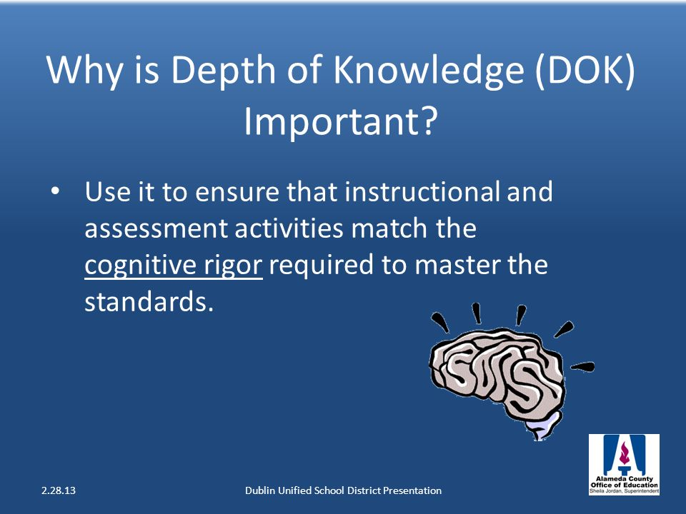 Why is Depth of Knowledge (DOK) Important