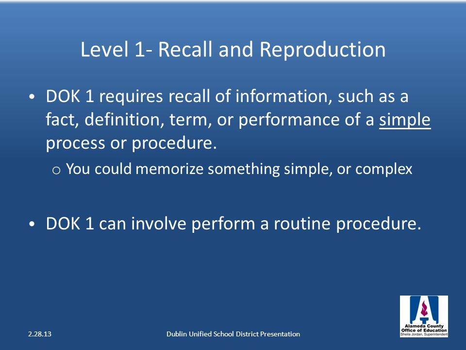 Level 1- Recall and Reproduction