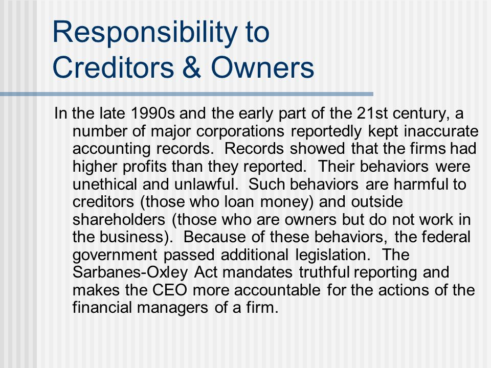 Responsibility to Creditors & Owners