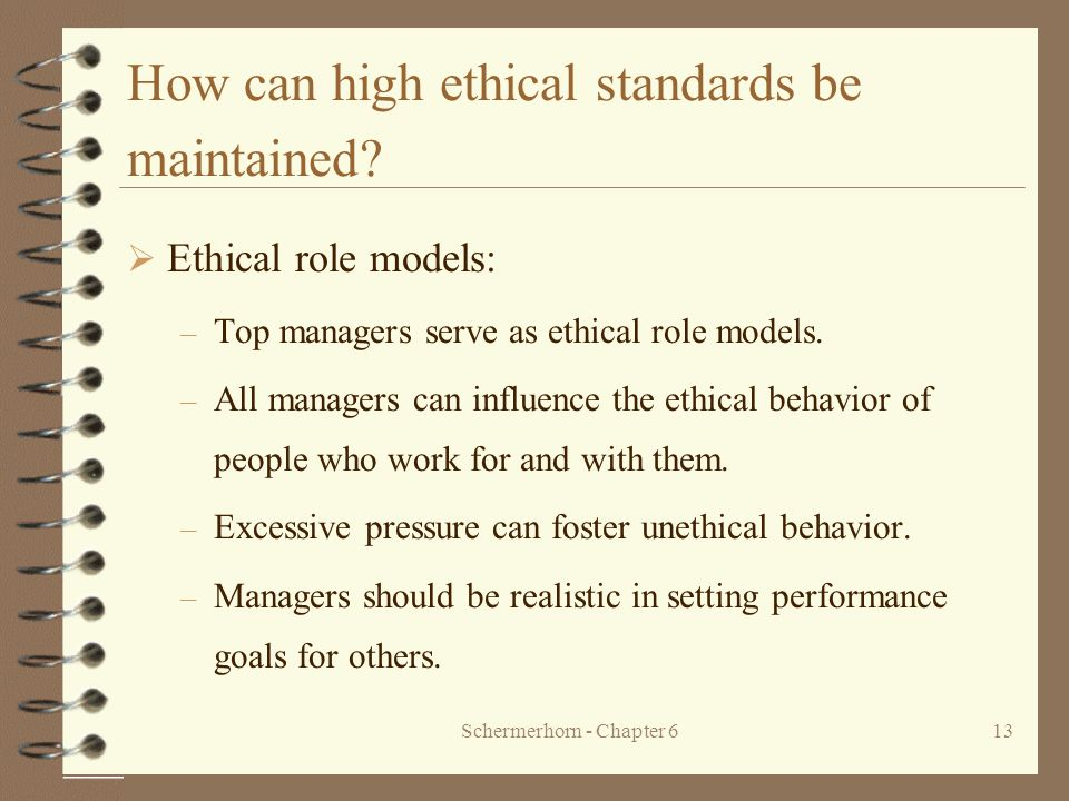 How can high ethical standards be maintained