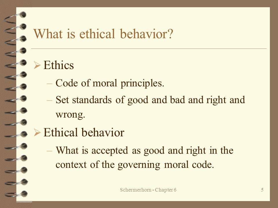 What is ethical behavior
