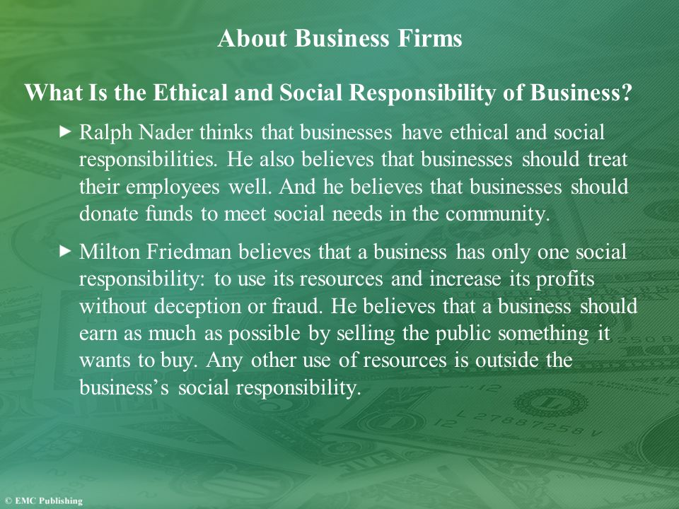 About Business Firms What Is the Ethical and Social Responsibility of Business