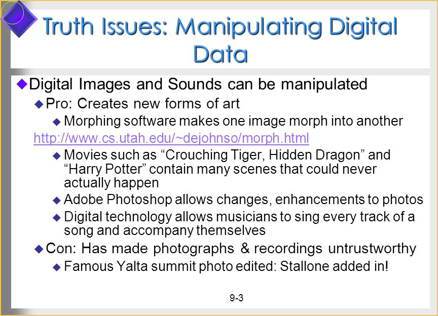 9 Personal Technology 9 1 Truth Issues: Manipulating Digital