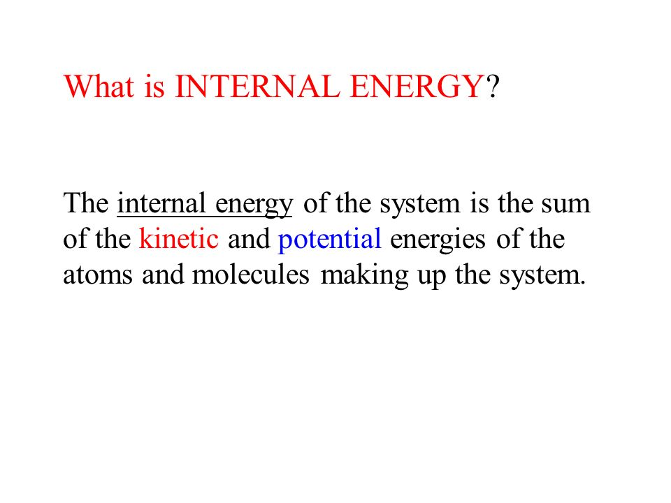 What is INTERNAL ENERGY