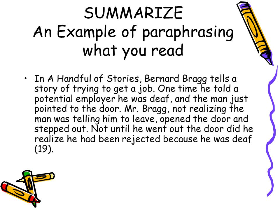 SUMMARIZE An Example of paraphrasing what you read