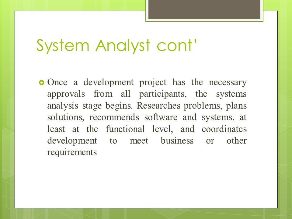 System Analyst cont'