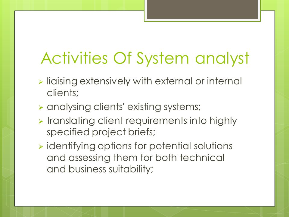 Activities Of System analyst