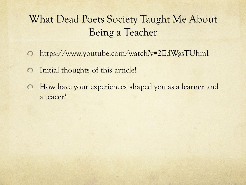Snack Sign Up Please In Groups Of 2 Or 3 Ppt Download. What Dead Poets Society Taught Me About Being A Teacher. Worksheet. Dead Poets Society Worksheet At Mspartners.co