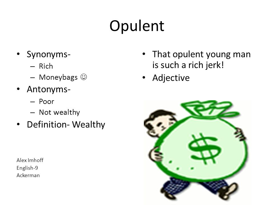 46 opulent synonyms antonyms definition wealthy