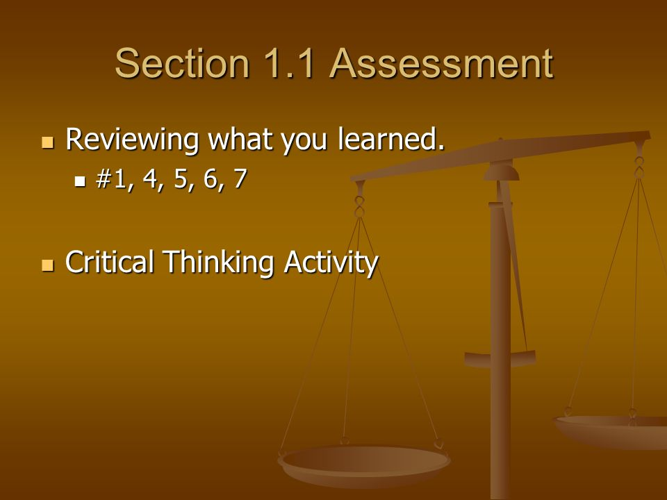 Section 1.1 Assessment Reviewing what you learned.