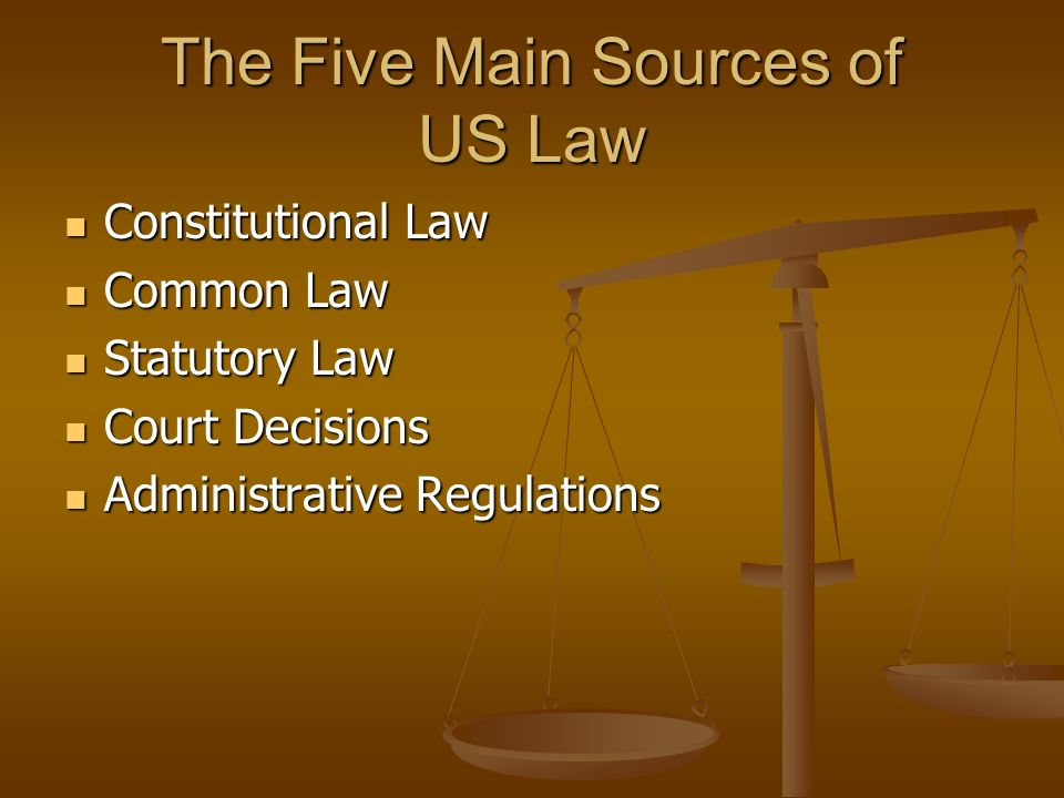 The Five Main Sources of US Law