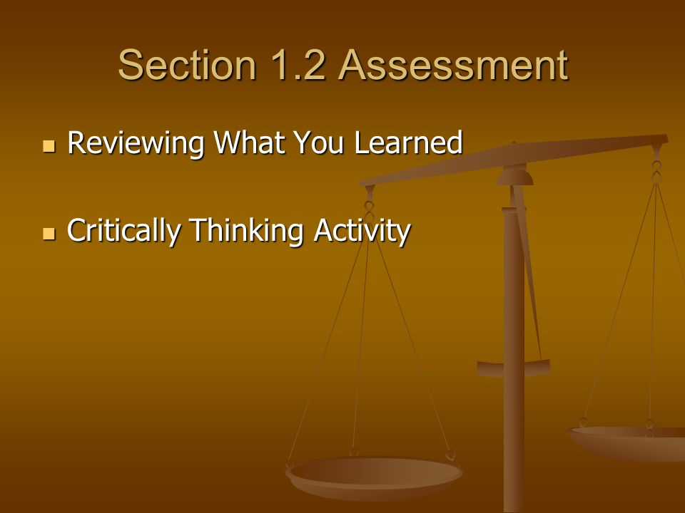 Section 1.2 Assessment Reviewing What You Learned