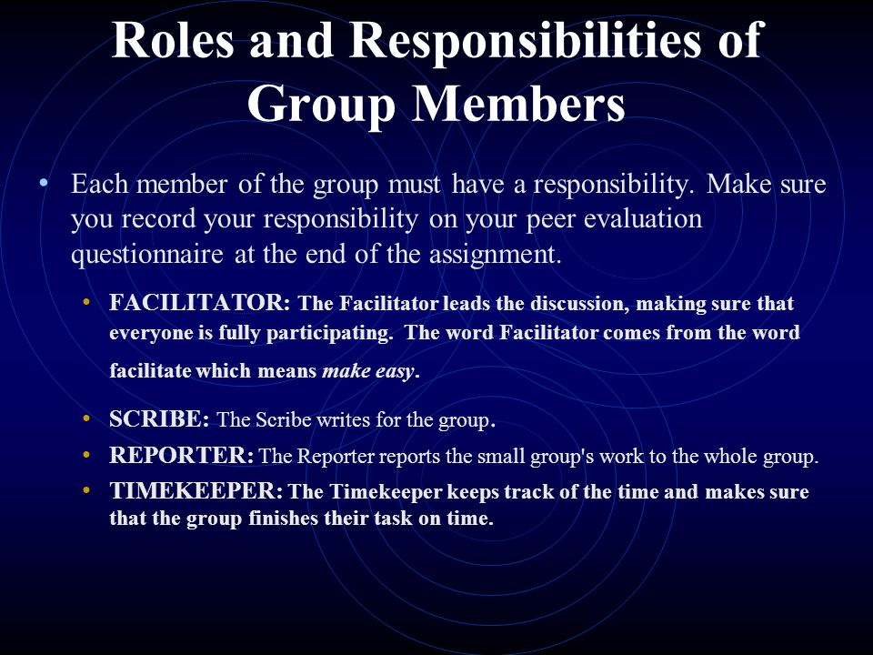 Roles and Responsibilities of Group Members