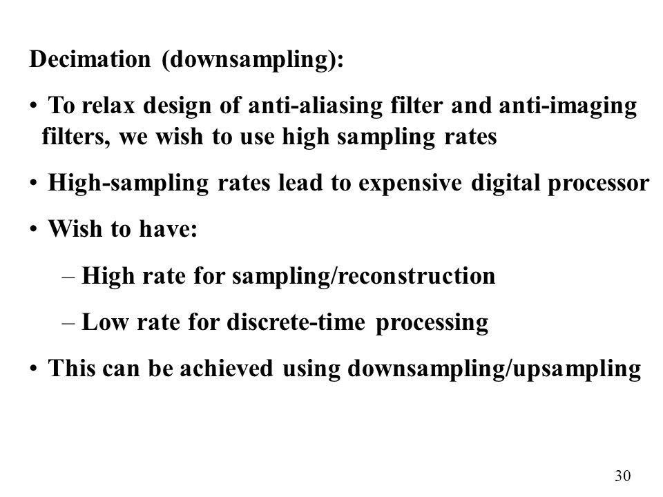 Decimation (downsampling):