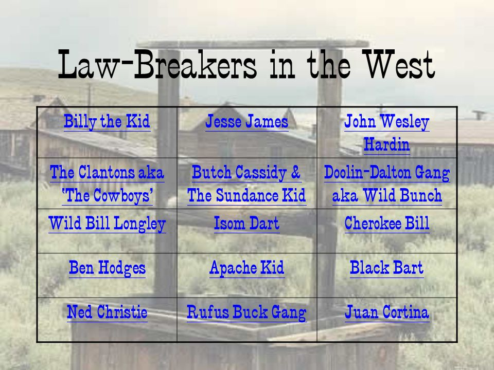 Law-Breakers in the West