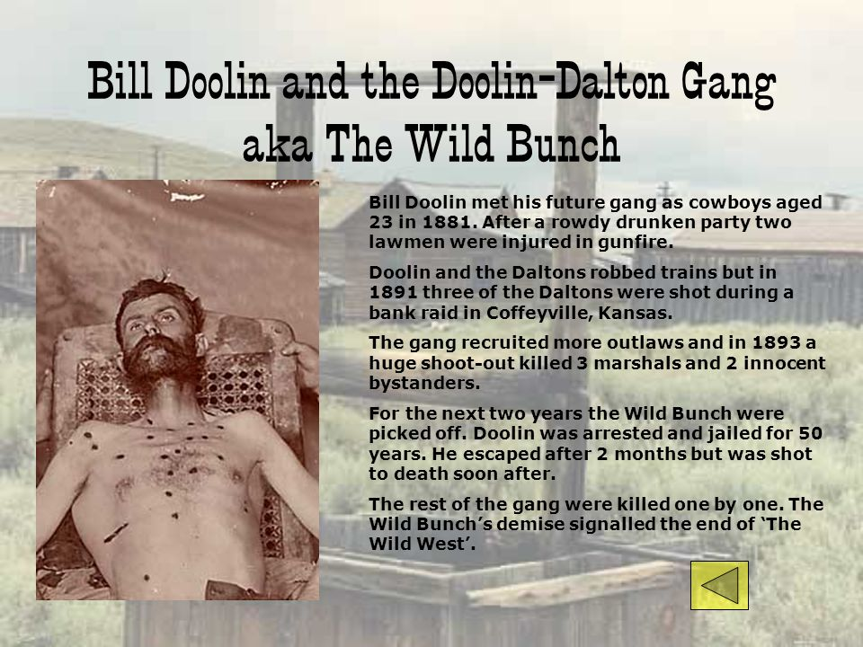 Bill Doolin and the Doolin-Dalton Gang aka The Wild Bunch