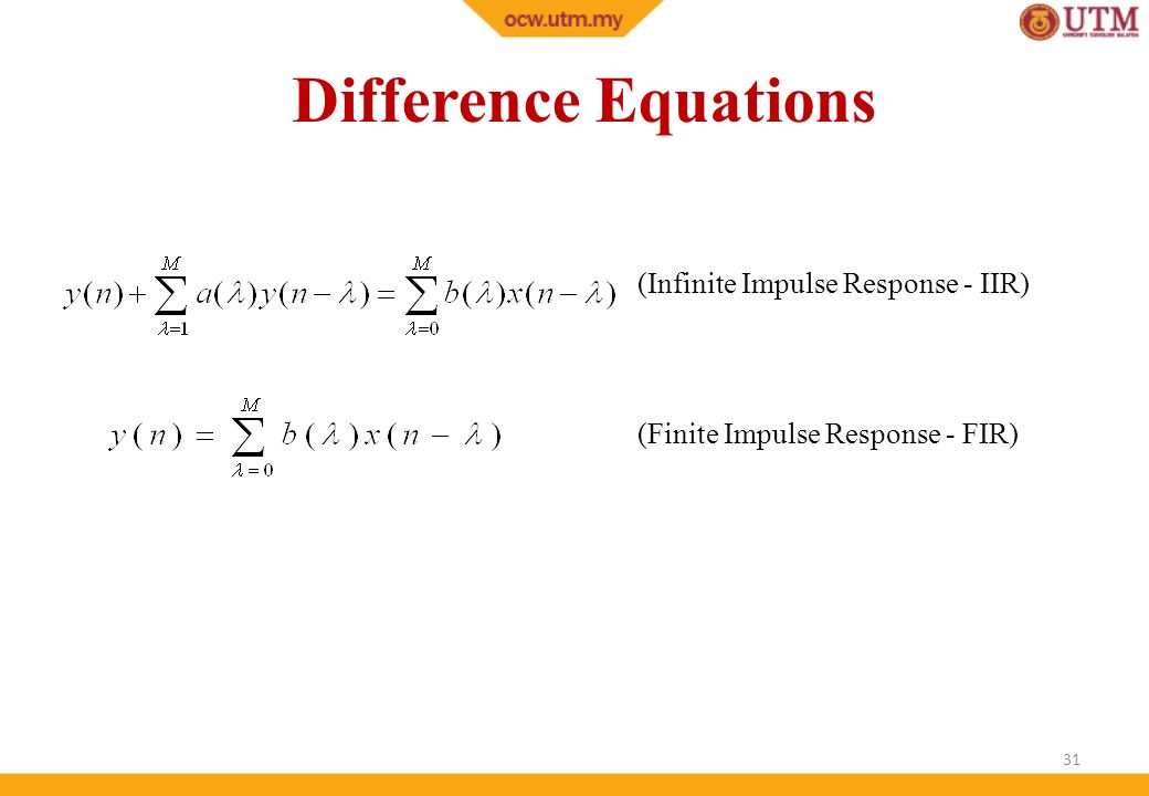 Difference Equations (Infinite Impulse Response - IIR)
