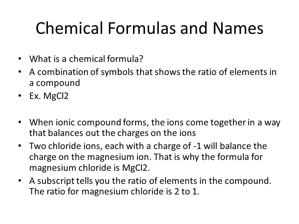 Chemical Formulas and Names