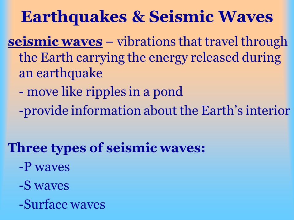 Earthquakes & Seismic Waves