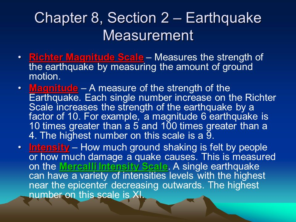 Chapter 8, Section 2 – Earthquake Measurement