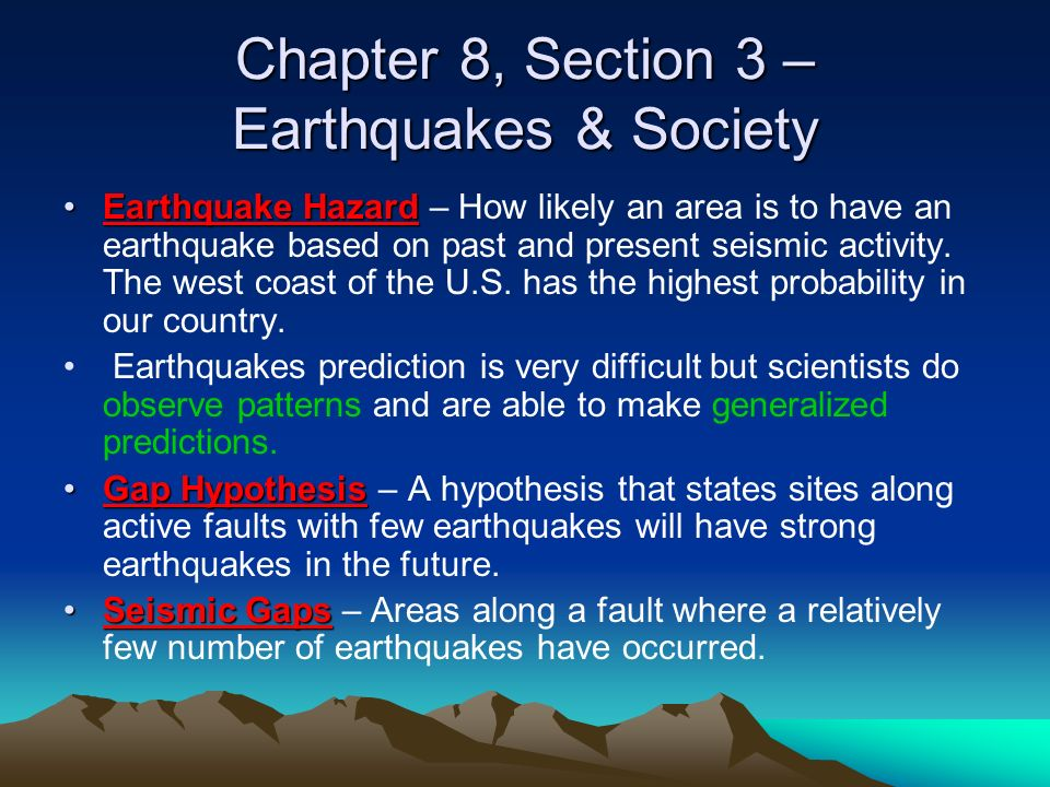 Chapter 8, Section 3 – Earthquakes & Society