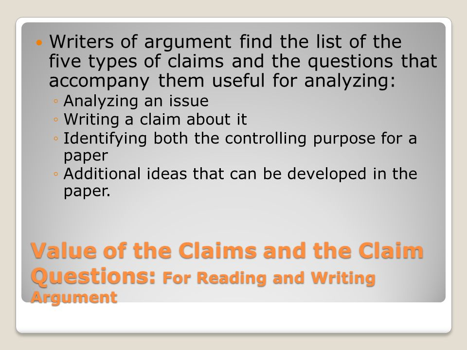 types of claims in argumentative writing