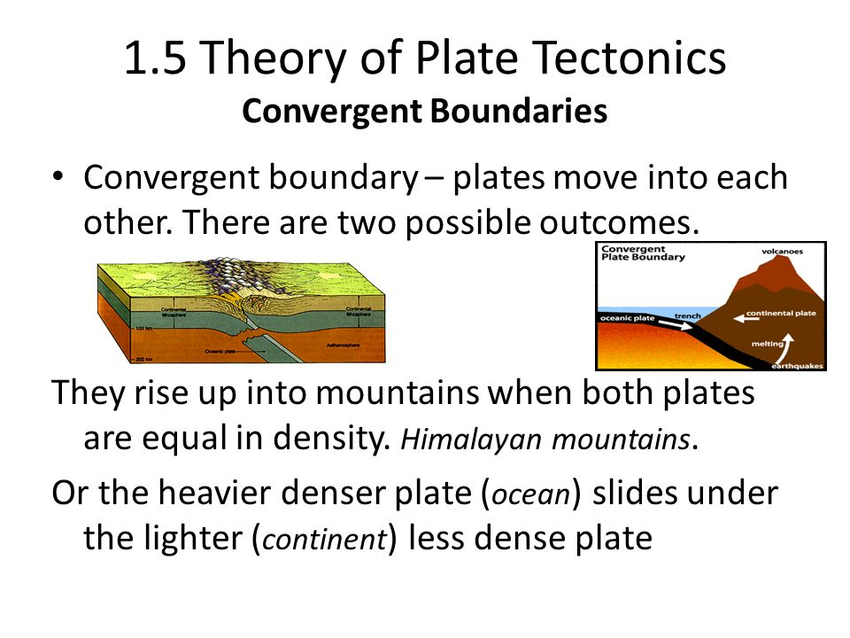 1.5 Theory of Plate Tectonics Convergent Boundaries