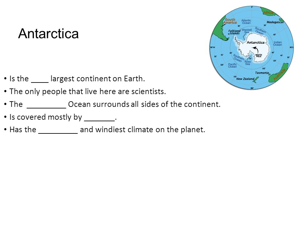 Antarctica Is the ____ largest continent on Earth.