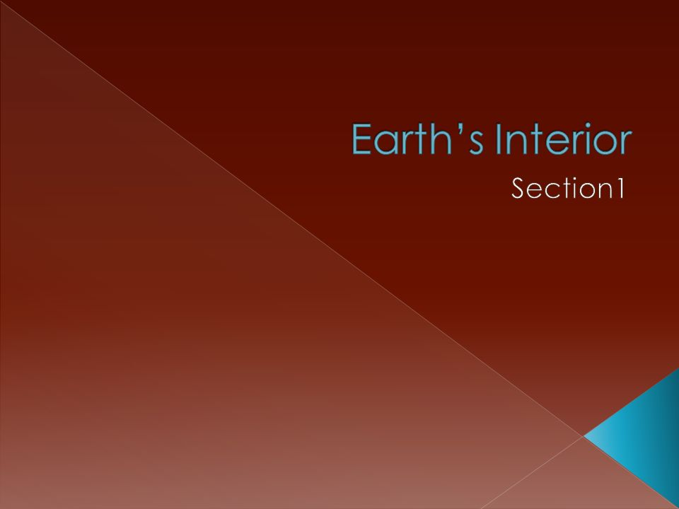 Earth's Interior Section1