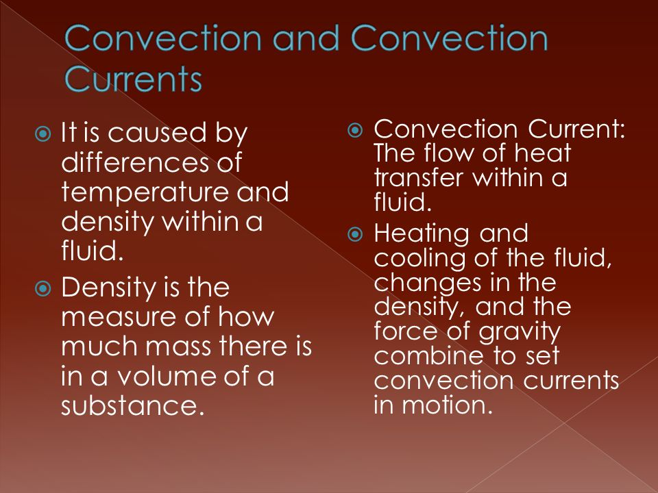 Convection and Convection Currents