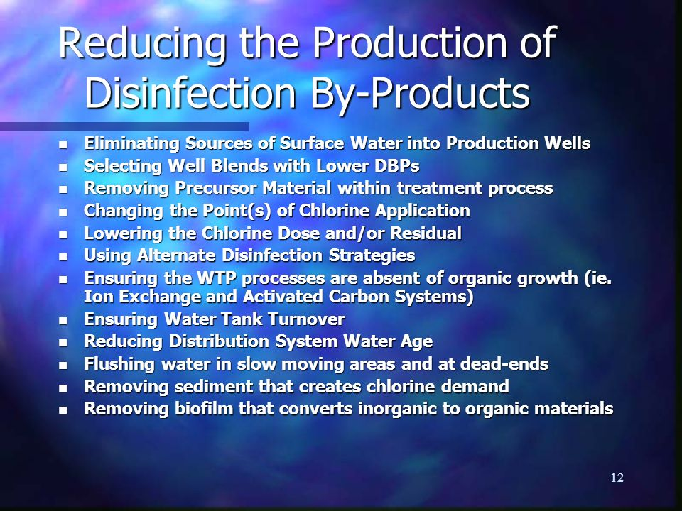 Reducing the Production of Disinfection By-Products