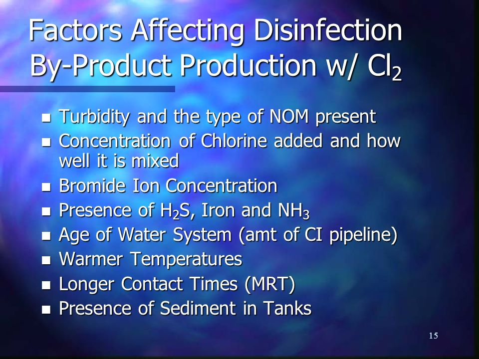 Factors Affecting Disinfection By-Product Production w/ Cl2
