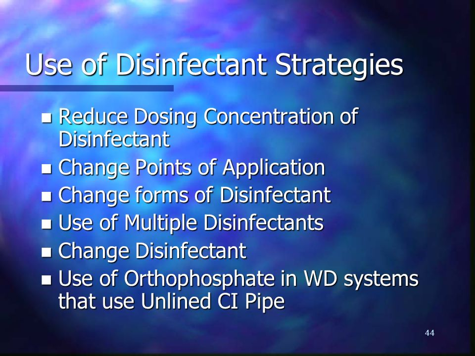 Use of Disinfectant Strategies