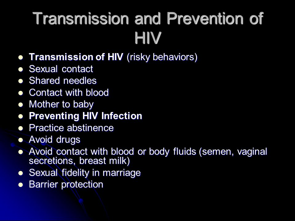 Transmission and Prevention of HIV