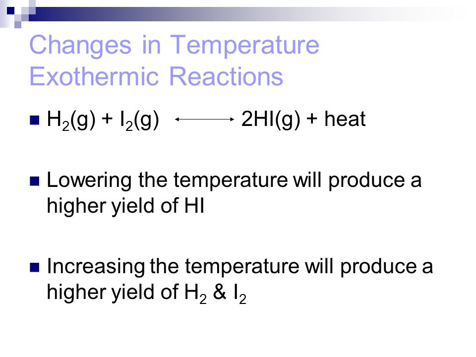Changes in Temperature Exothermic Reactions