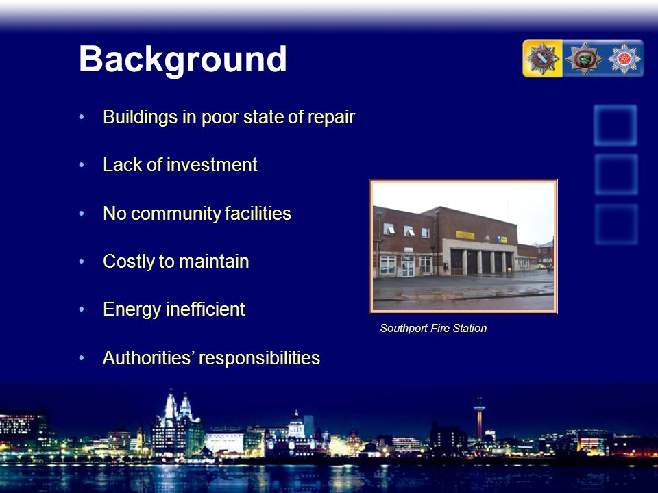 Background Buildings in poor state of repair Lack of investment