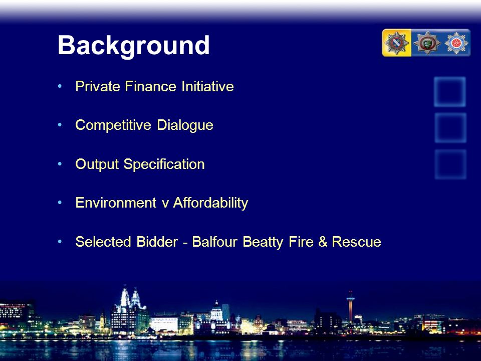 Background Private Finance Initiative Competitive Dialogue