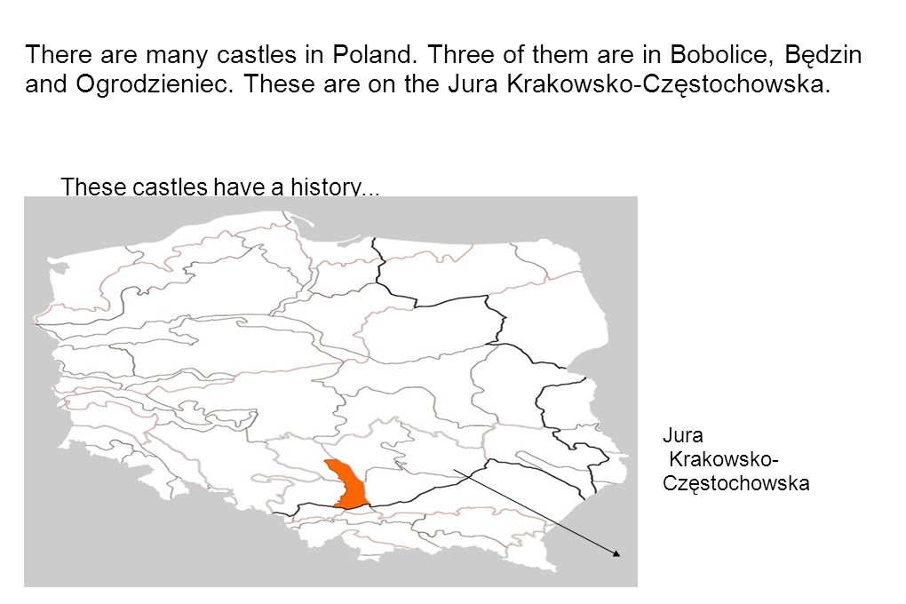 There are many castles in Poland