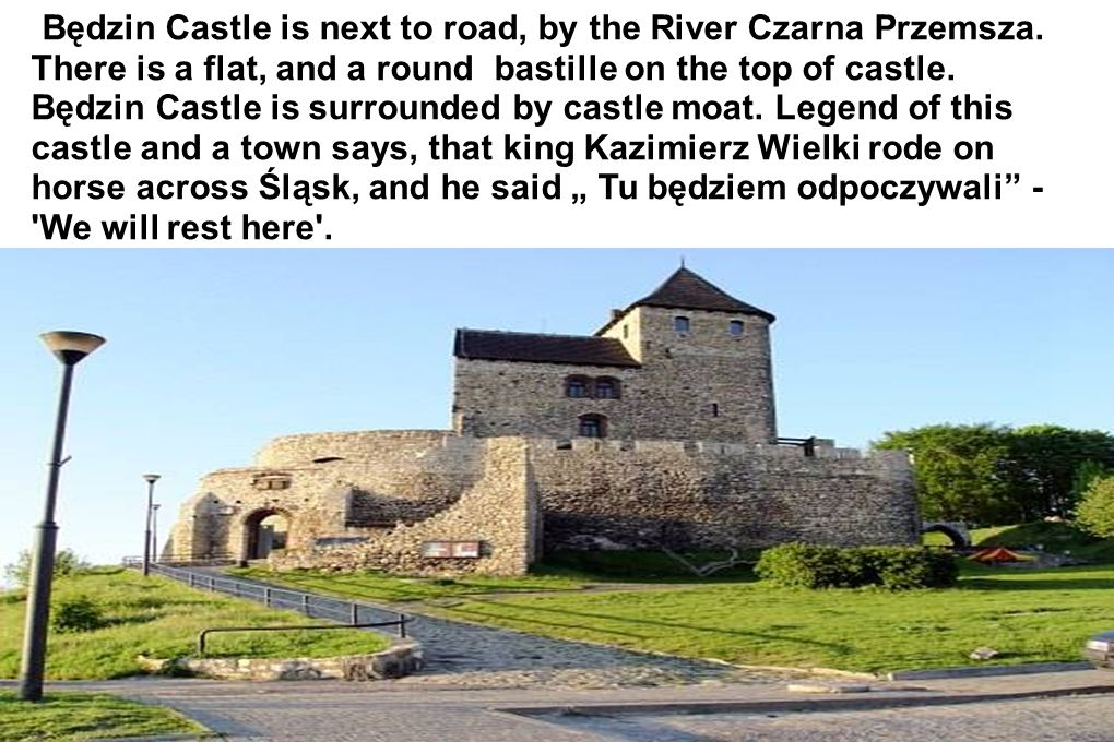 Będzin Castle is next to road, by the River Czarna Przemsza