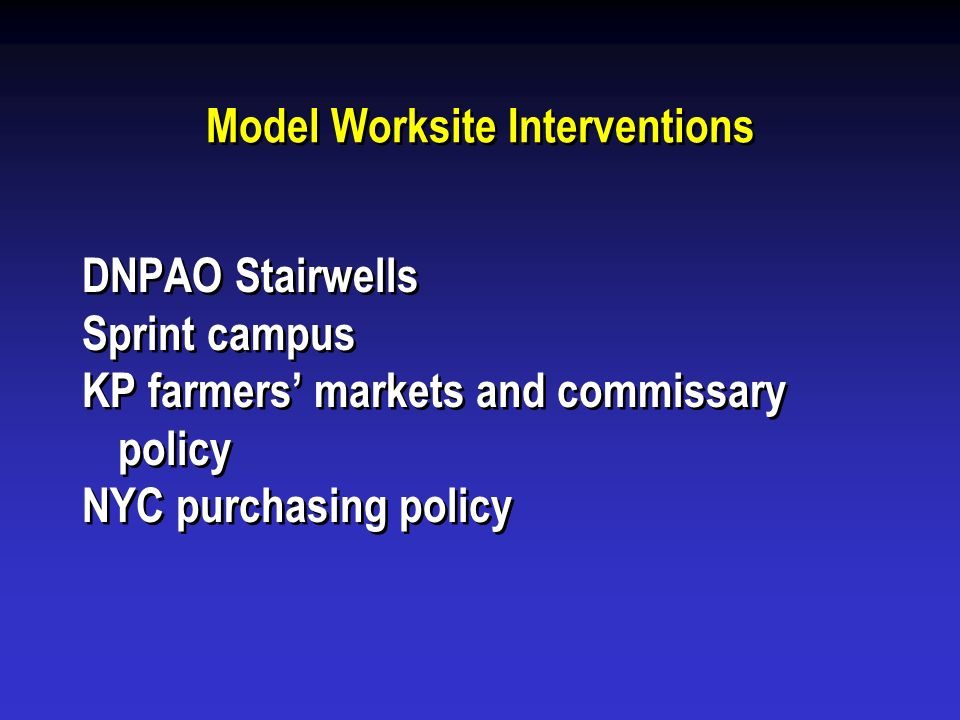 Model Worksite Interventions