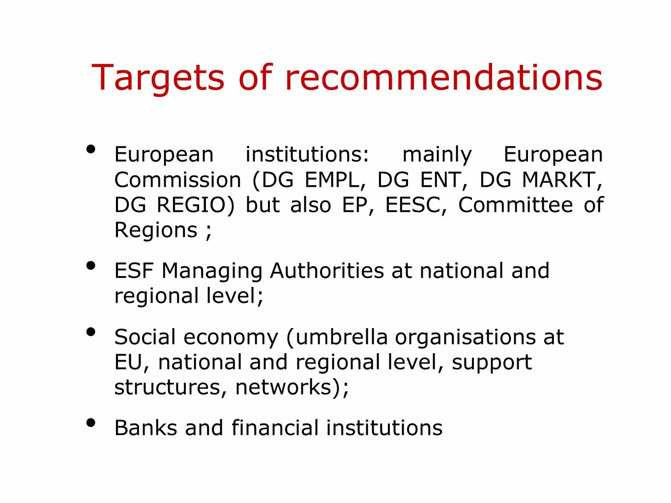 Targets of recommendations