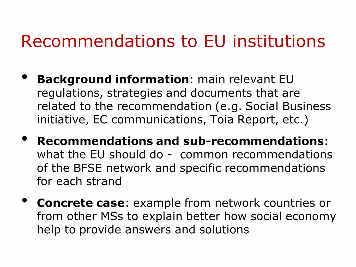 Recommendations to EU institutions