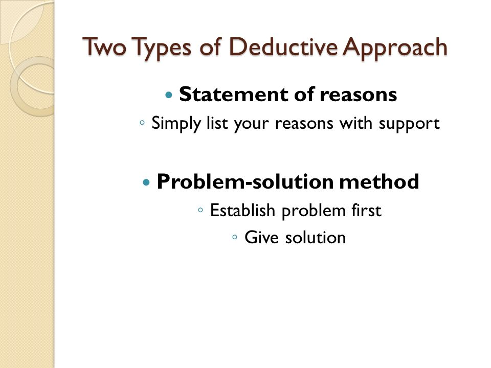 Two Types of Deductive Approach
