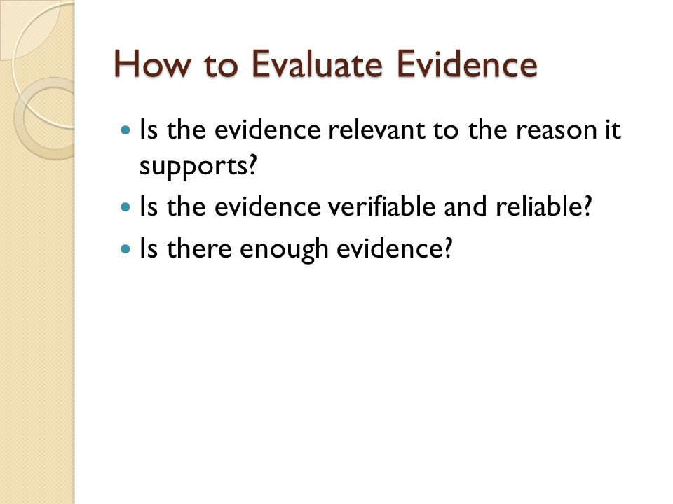 How to Evaluate Evidence